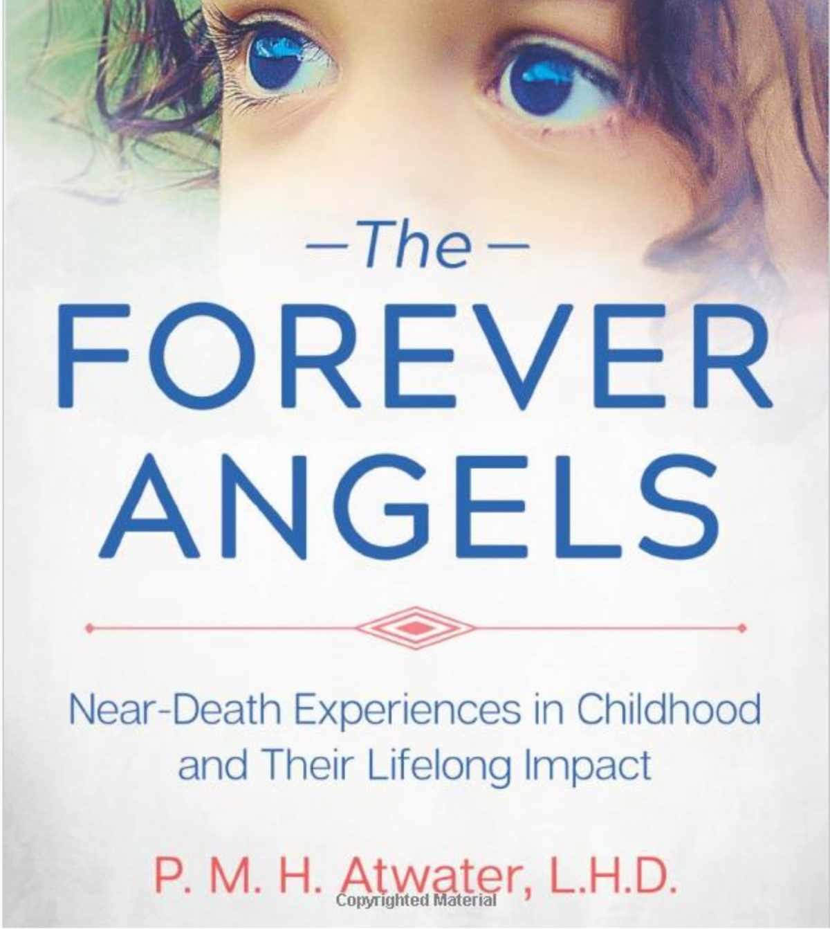 "PMH Atwater on ""The Forever Angels"""