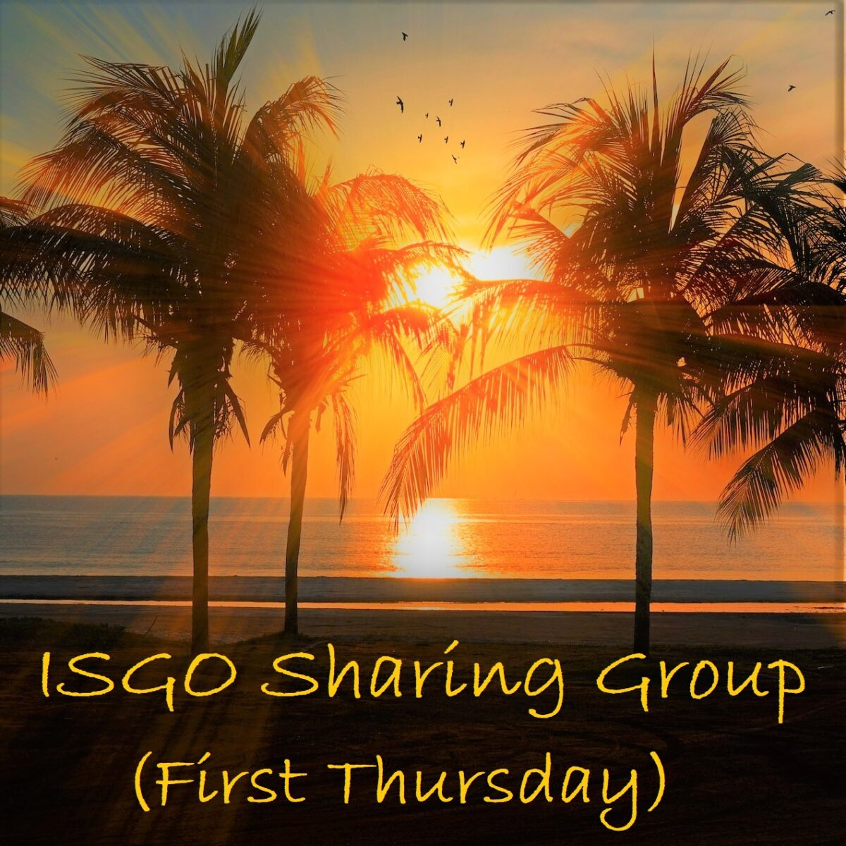 ISGO Sharing Group (First Thursday)
